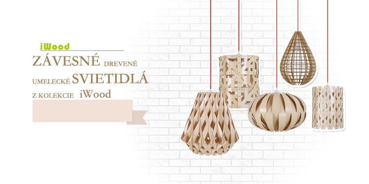 Originálne závesné drevené svietidlá z kolekcie iWood sú moderným doplnkom do Vášho obydlia